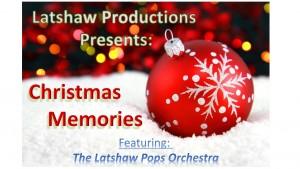 Christmas Memories Latshaw Prod 2015 Graphics